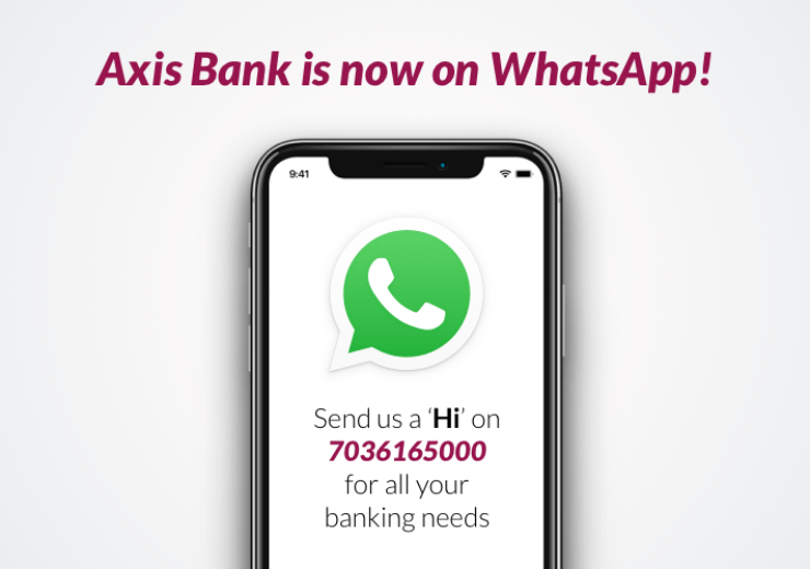 Axis Bank launches WhatsApp Banking – Bank Anywhere, Anytime on your favorite chatting app